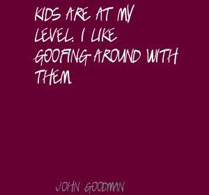 Goofing quote #1