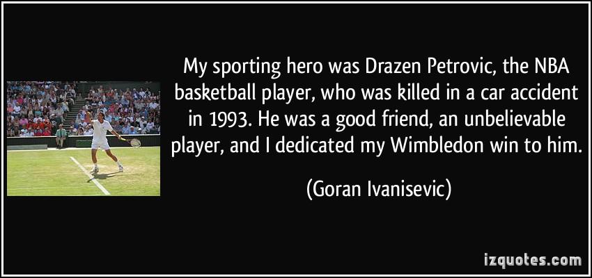 Goran Ivanisevic's quote #5