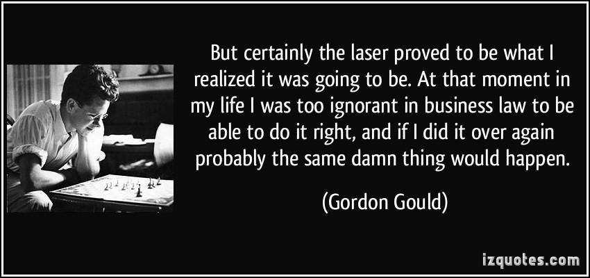 Gordon Gould's quote