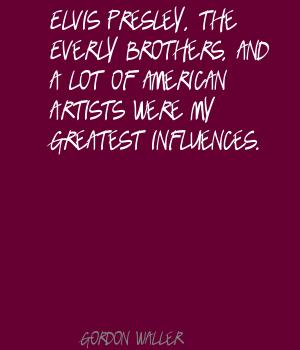 Gordon Waller's quote #2