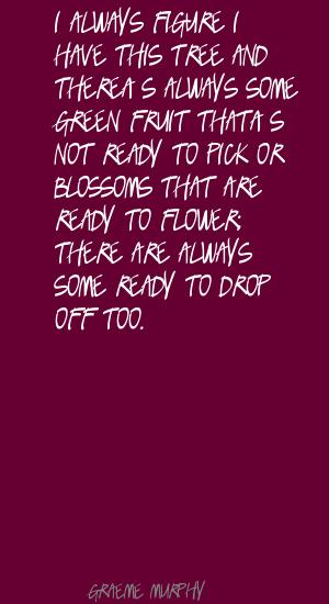 Graeme Murphy's quote #4