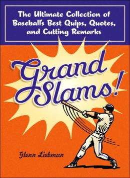Grand Slams quote #1