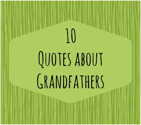 Granddaddy quote #1