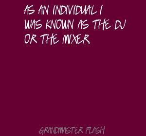 Grandmaster Flash's quote #8