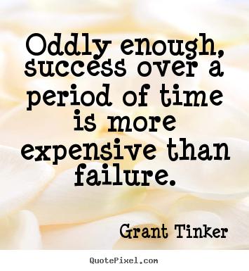 Grant Tinker's quote #4