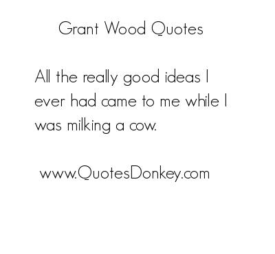Grant Wood's quote