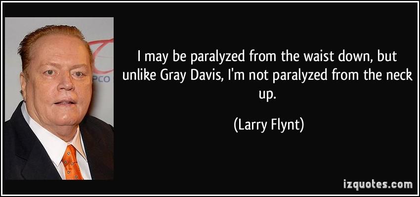 Gray Davis's quote #2
