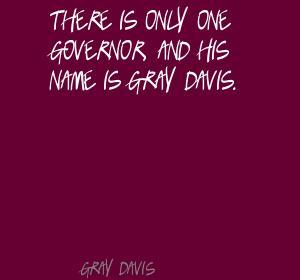 Gray Davis's quote #8