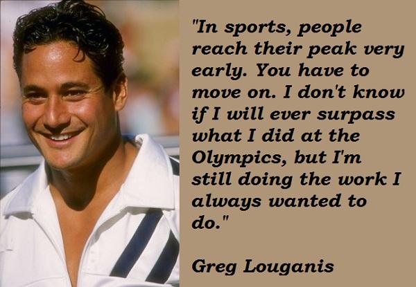 Greg Louganis's quote #4