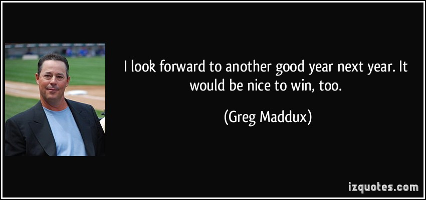 Greg Maddux's quote #2