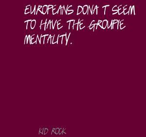 Groupie quote #2