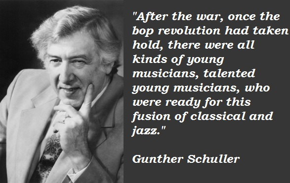 Gunther Schuller's quote #2