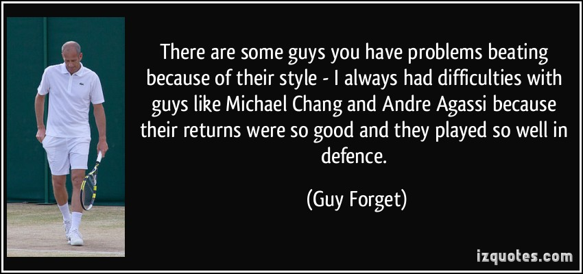 Guy Forget's quote #5