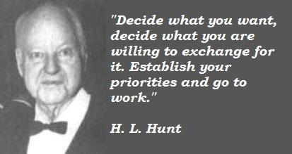 H. L. Hunt's quote