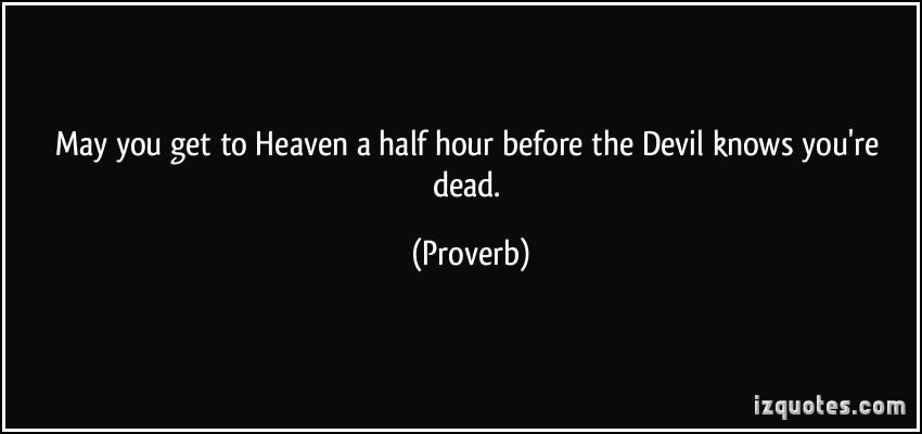 Half Hour quote #1