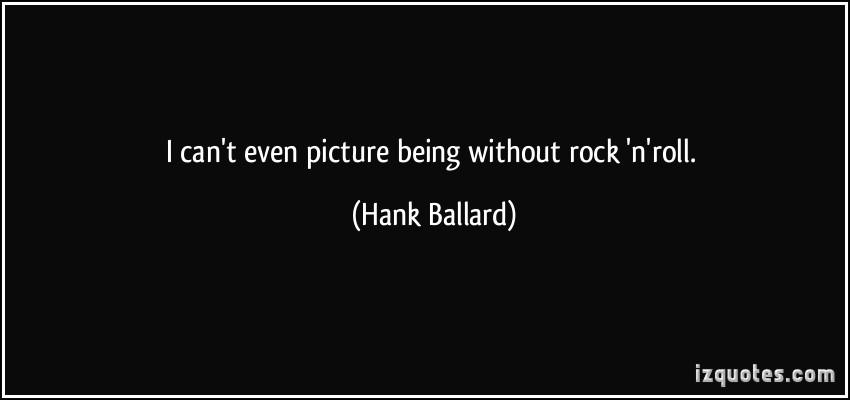 Hank Ballard's quote #1
