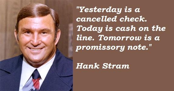 Hank Stram's quote #4
