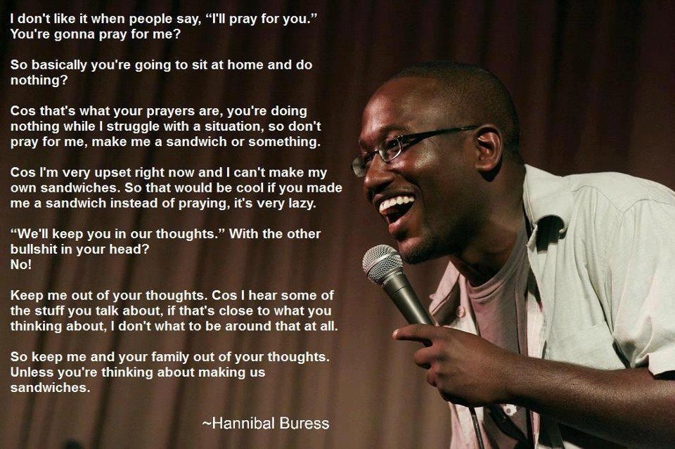 Hannibal Buress's quote #2