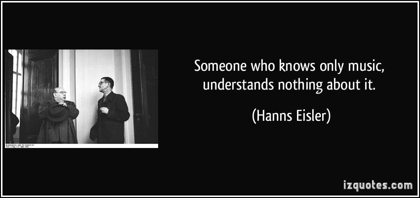 Hanns Eisler's quote #1