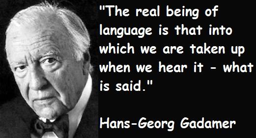 Hans-Georg Gadamer's quote #2