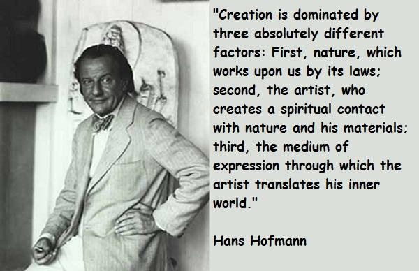 Hans Hofmann's quote #5