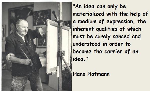 Hans Hofmann's quote #1