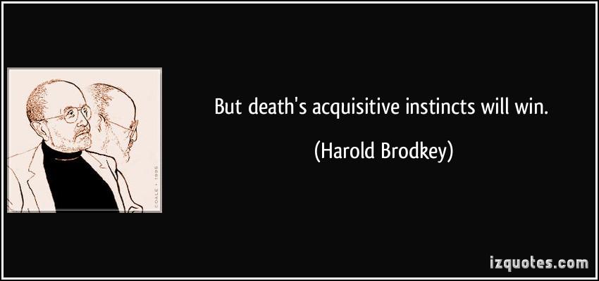 Harold Brodkey's quote #2