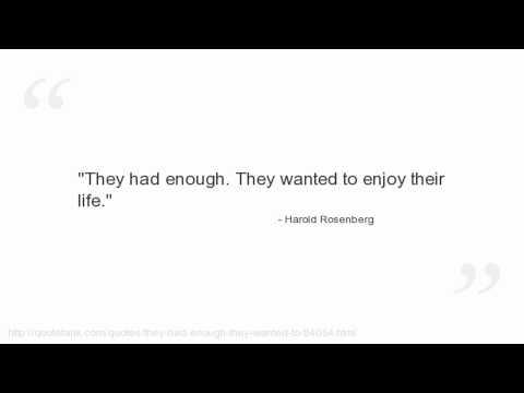 Harold Rosenberg's quote #4