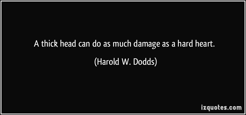 Harold W. Dodds's quote #1