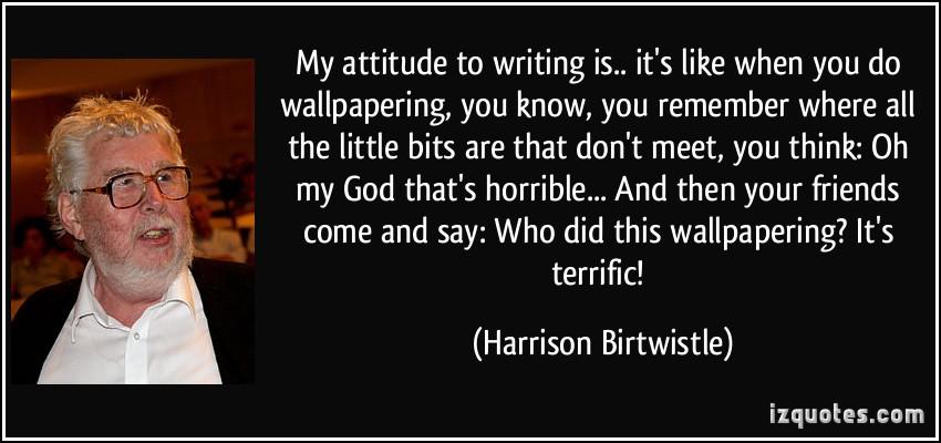 Harrison Birtwistle's quote #7