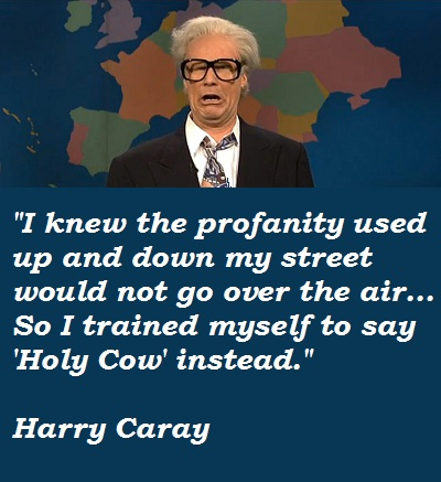 Harry Caray's quote #4