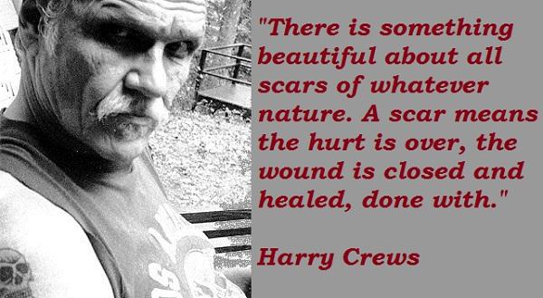 Harry Crews's quote #1