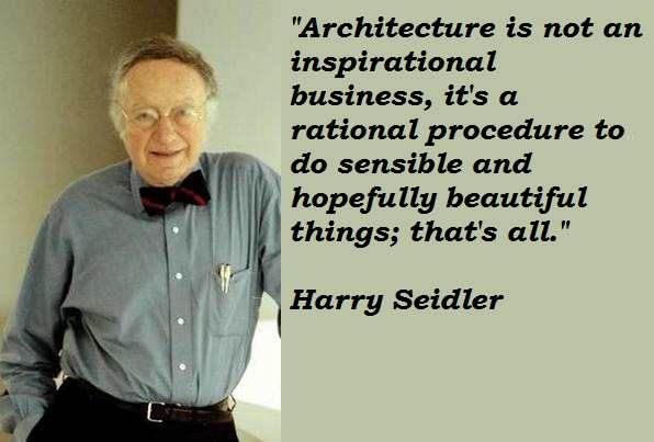 Harry Seidler's quote #2