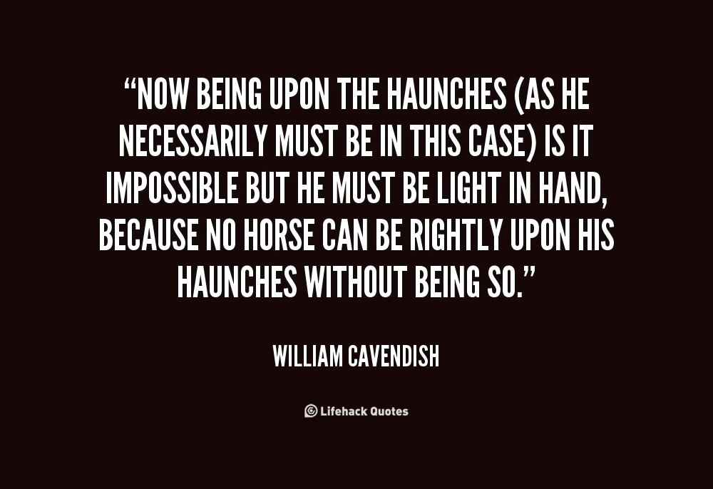 Haunches quote