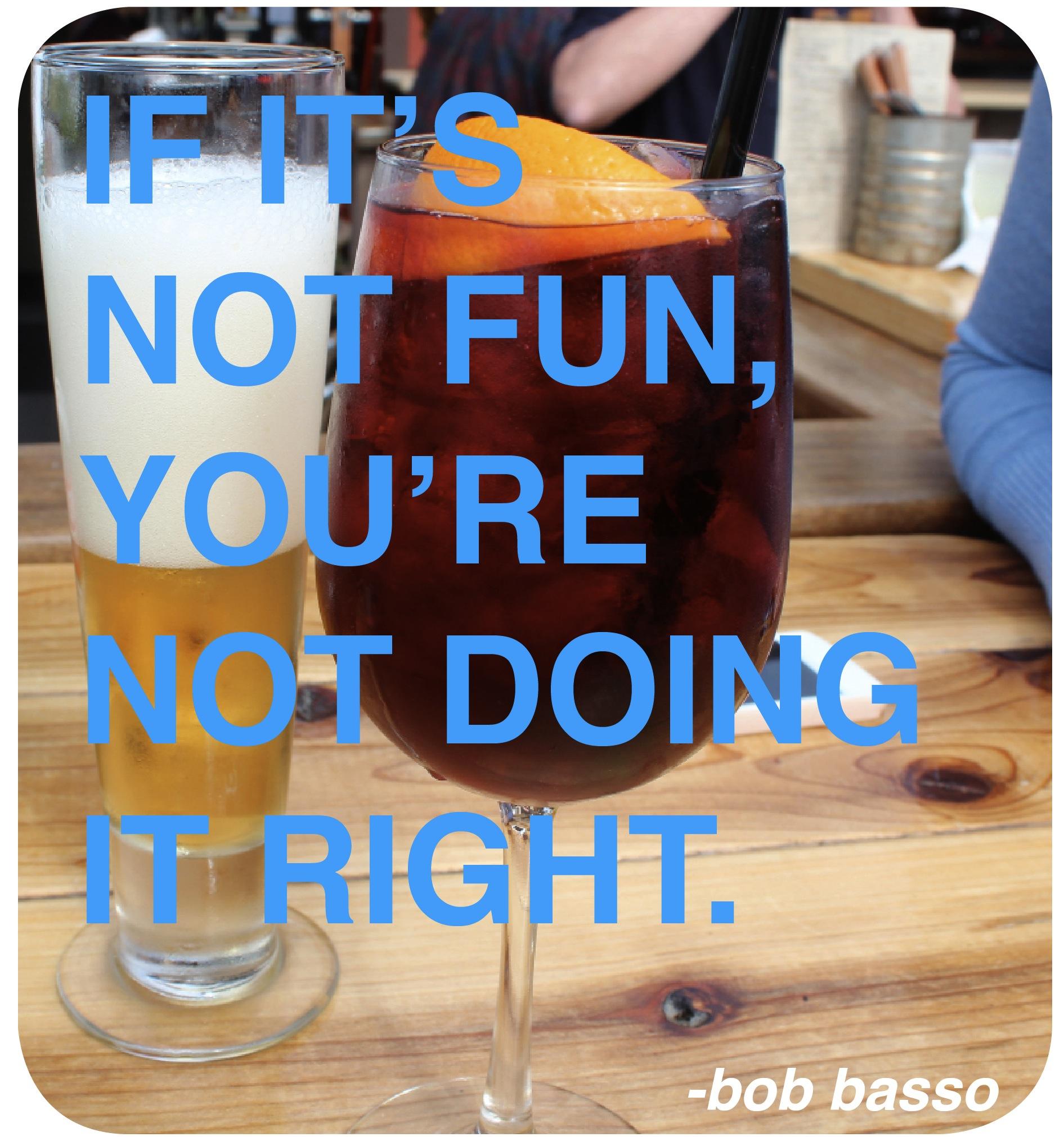 Having Fun quote #2