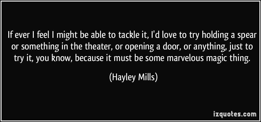 Hayley Mills's quote #4