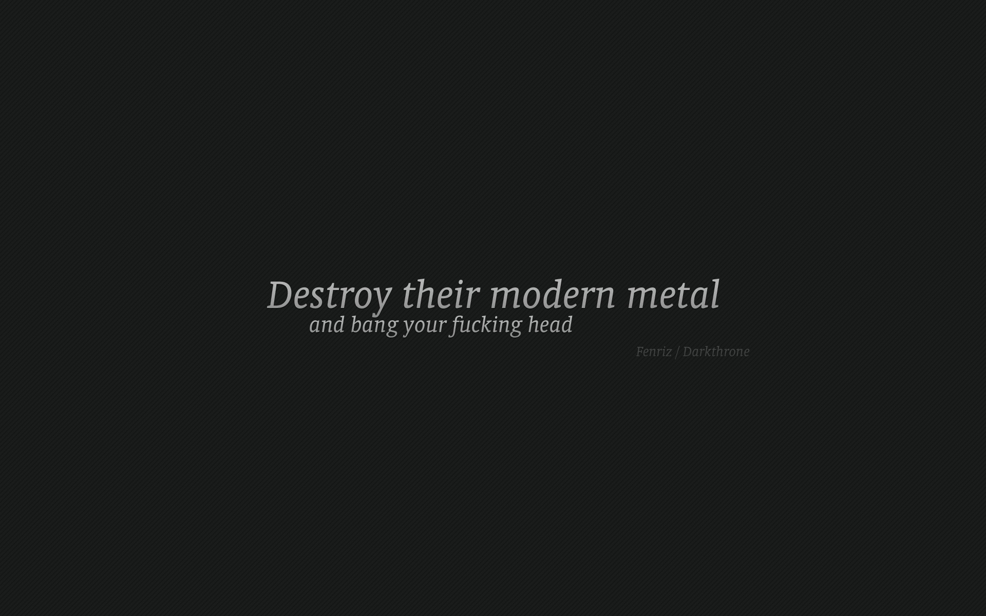 Heavy Metal quote #2