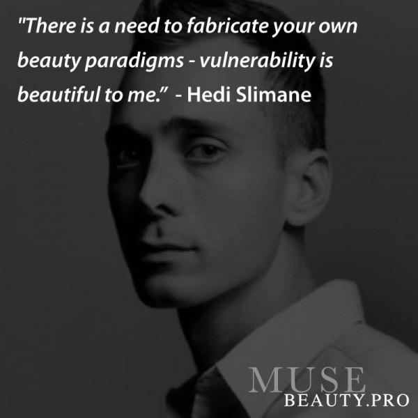 Hedi Slimane's quote #5