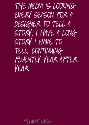 Helmut Lang's quote #7