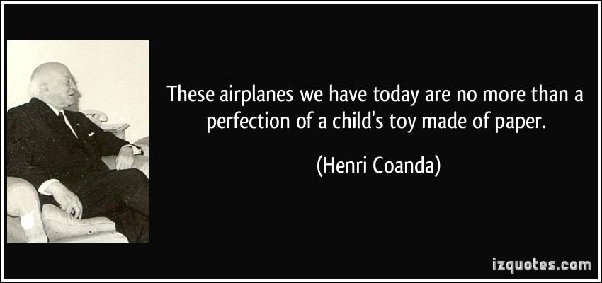 Henri Coanda's quote #1