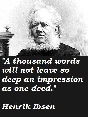 Henrik Ibsen's quote #7