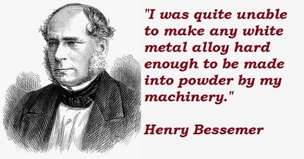 Henry Bessemer's quote #7