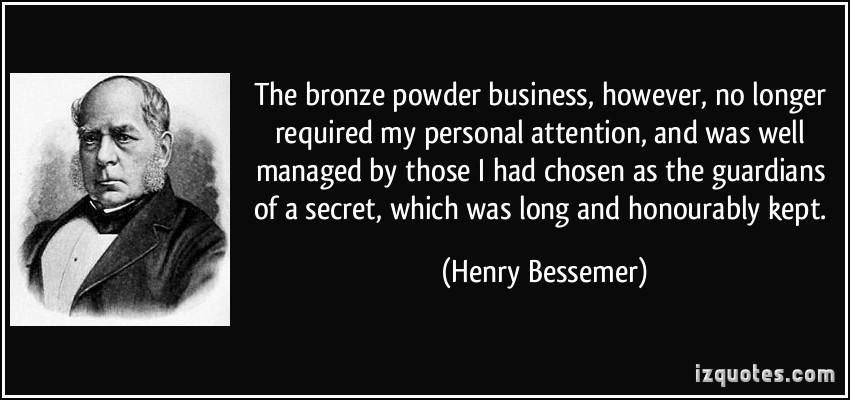 Henry Bessemer's quote #4