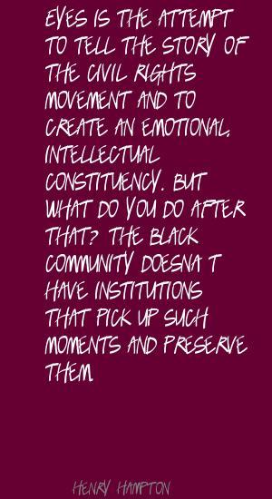Henry Hampton's quote #1
