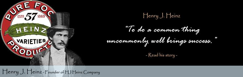 Henry J. Heinz's quote #1