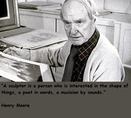 Henry Moore's quote #5