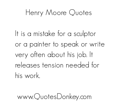 Henry Moore's quote #8