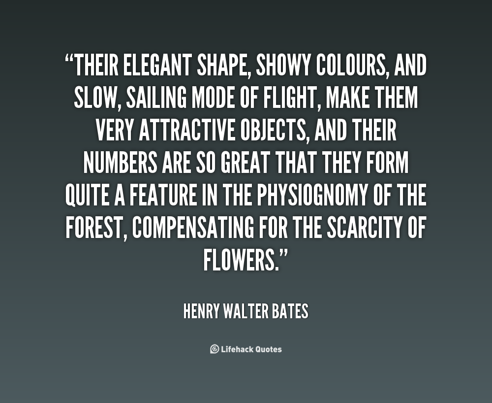 Henry Walter Bates's quote #3