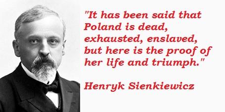 Henryk Sienkiewicz's quote #3