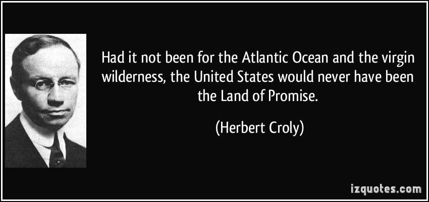 Herbert Croly's quote #1